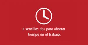 Ahorra tiempo en el trabajo: Una tarea sencilla
